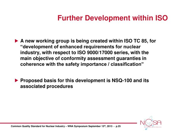 Further Development within ISO