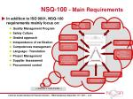 nsq 100 main requirements