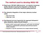 the method used to develop nsq 100