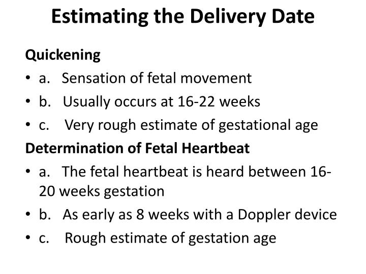 Estimating the Delivery Date