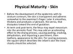 physical maturity skin1