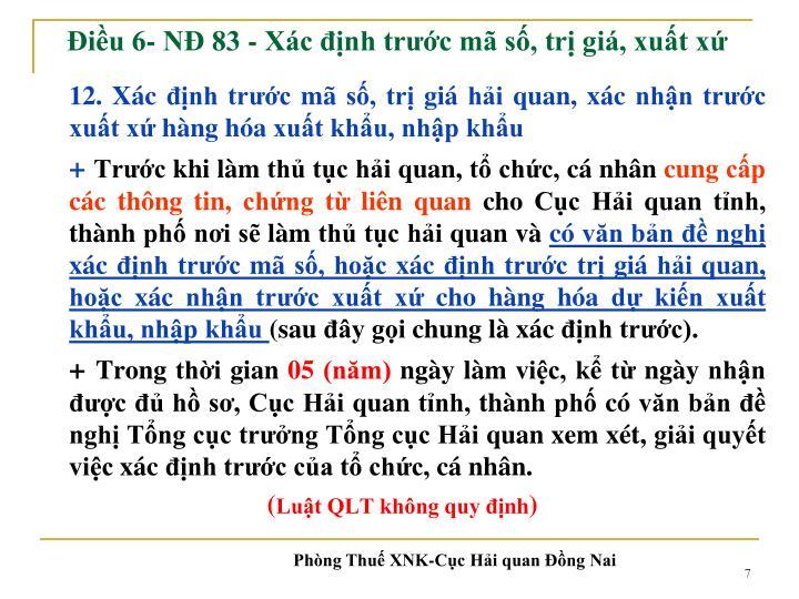 Điều 6- NĐ 83 -