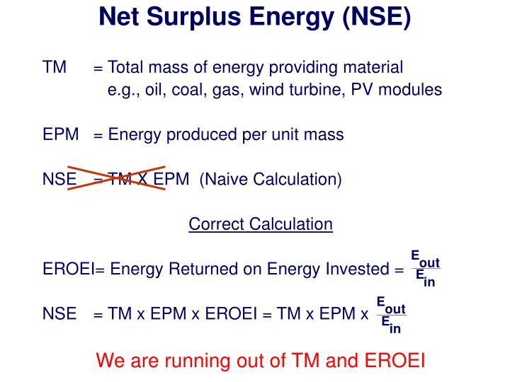 Net Surplus Energy (NSE)
