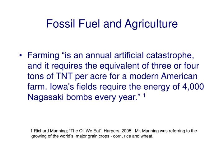 Fossil Fuel and Agriculture
