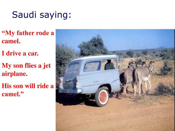 Saudi saying: