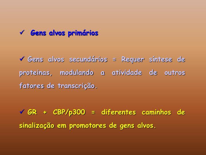 Gens alvos primários