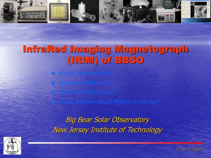 InfraRed Imaging Magnetograph