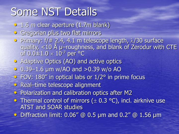 Some NST Details