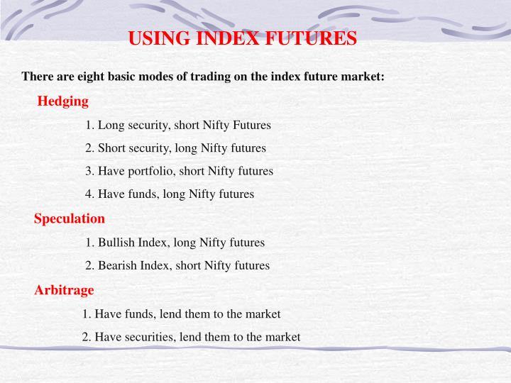 USING INDEX FUTURES