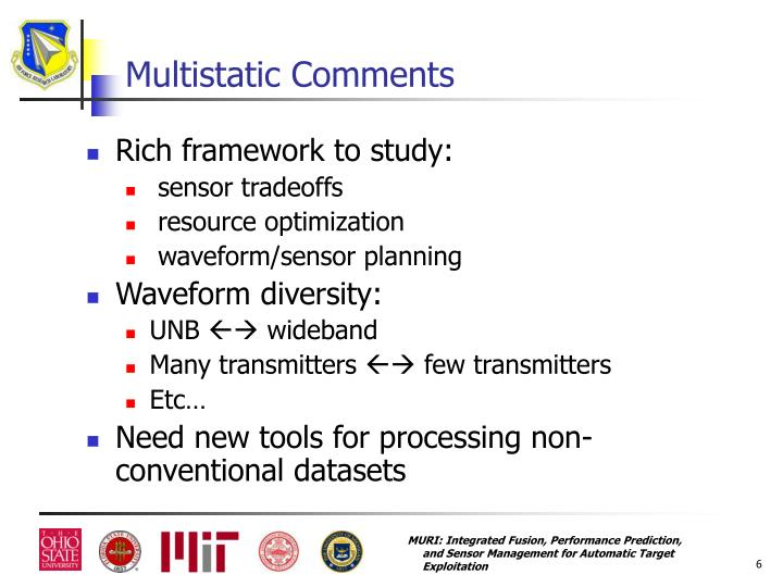 Multistatic Comments