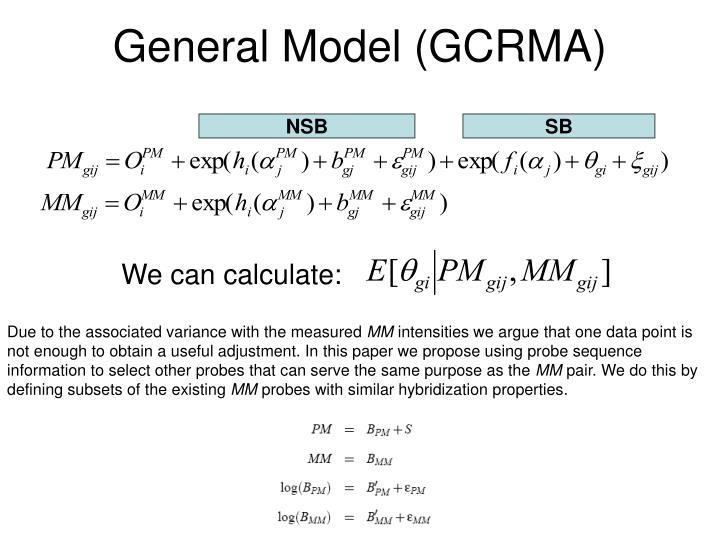 General Model (GCRMA)