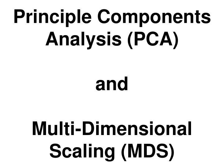 Principle Components Analysis (PCA)