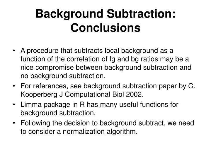 Background Subtraction: Conclusions