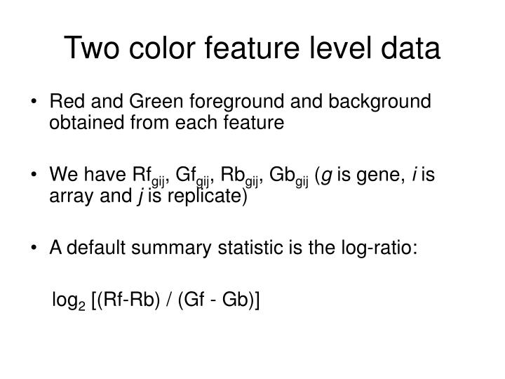 Two color feature level data