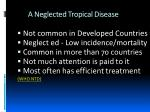 a neglected tropical disease