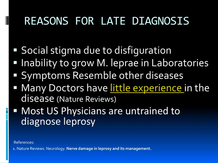 REASONS FOR LATE DIAGNOSIS