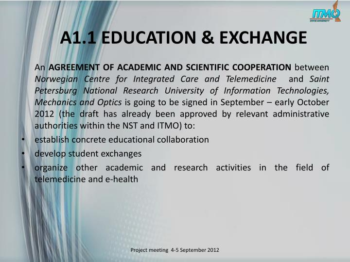 A1.1 EDUCATION & EXCHANGE
