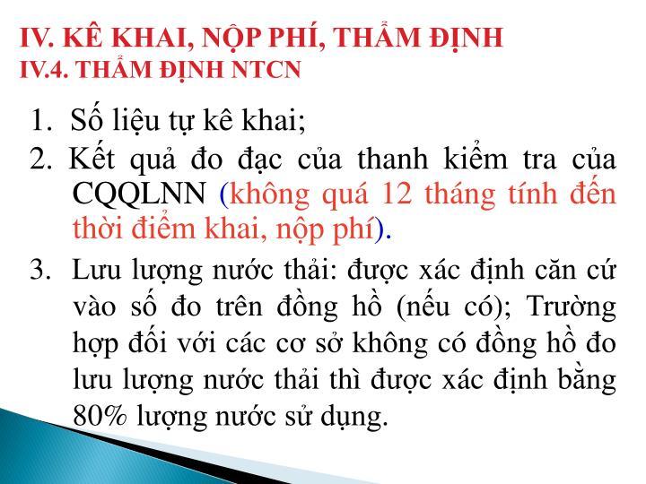 IV. KÊ KHAI, NỘP PHÍ, THẨM ĐỊNH