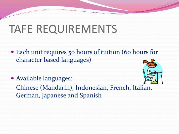 TAFE REQUIREMENTS