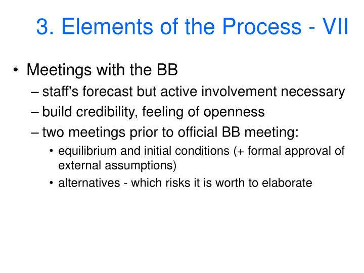 3. Elements of the Process - VII