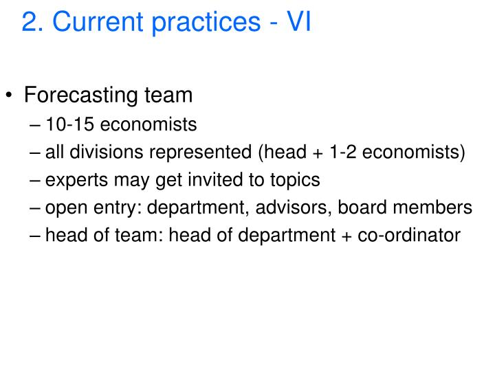 2. Current practices - VI