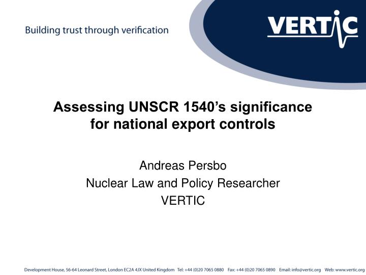 Assessing UNSCR 1540's significance