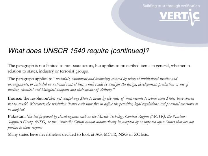 What does UNSCR 1540 require (continued)?
