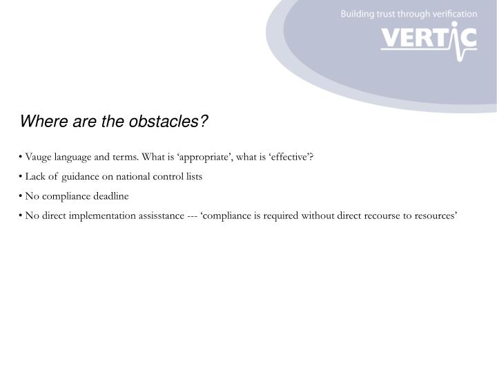 Where are the obstacles?