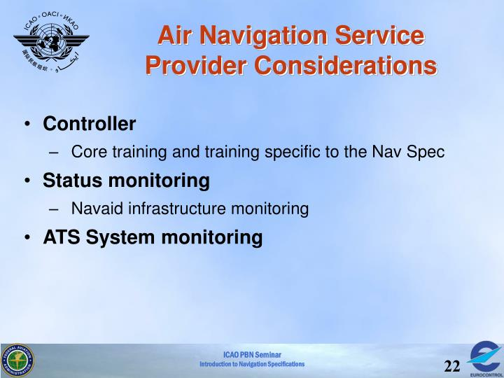Air Navigation Service Provider Considerations