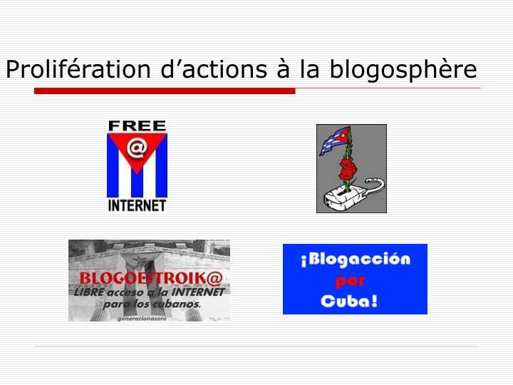 Prolifération d'actions à la blogosphère