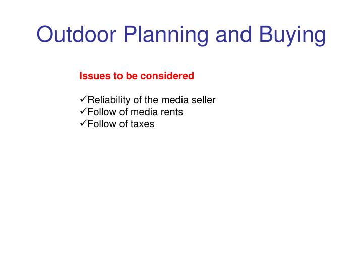 Outdoor Planning and Buying
