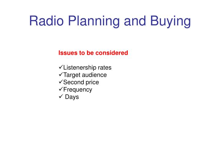 Radio Planning and Buying