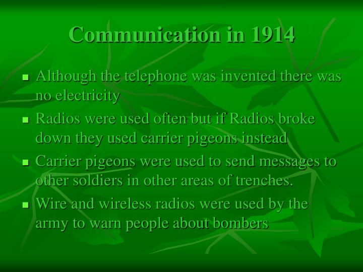 Communication in 1914