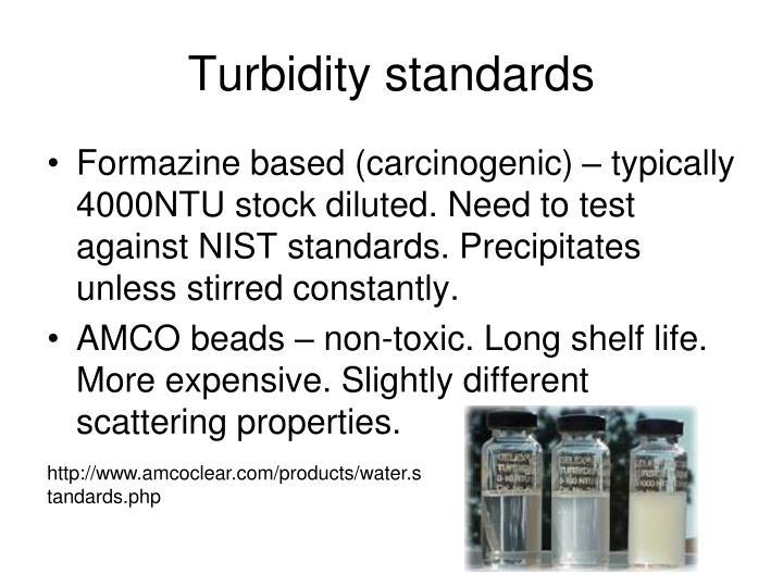 Turbidity standards
