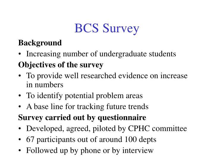 BCS Survey
