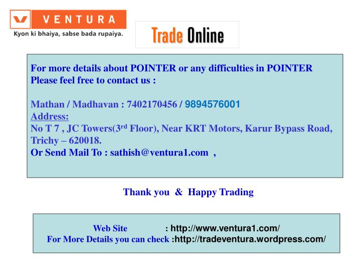For more details about POINTER or any difficulties in POINTER