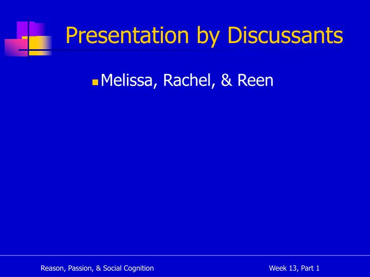 Presentation by Discussants
