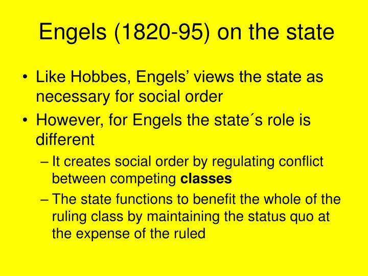 Engels (1820-95) on the state