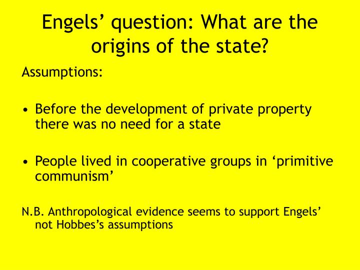 Engels' question: What are the origins of the state?