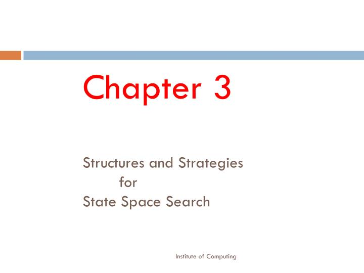 Chapter 3 structures and strategies for state space search