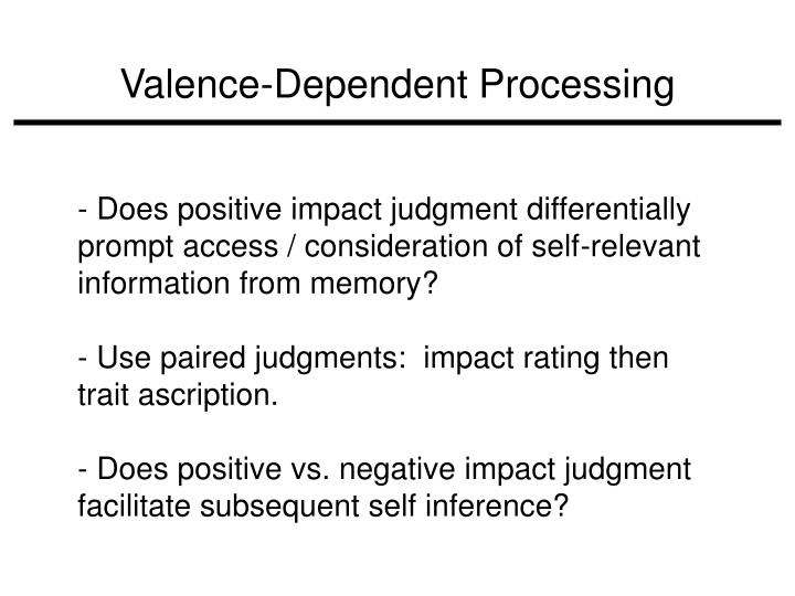 Valence-Dependent Processing