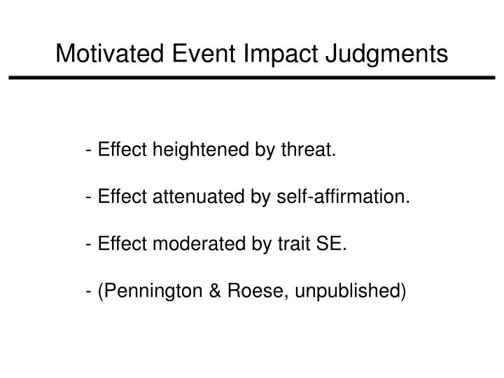 Motivated Event Impact Judgments