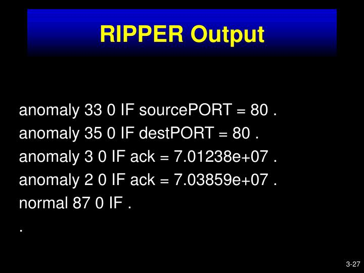 RIPPER Output
