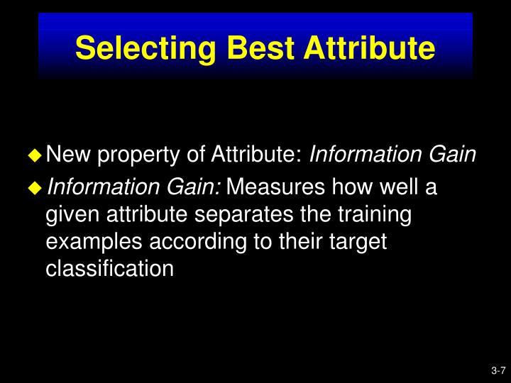 Selecting Best Attribute
