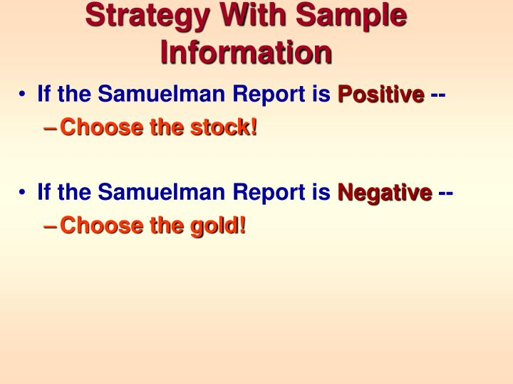 Strategy With Sample Information