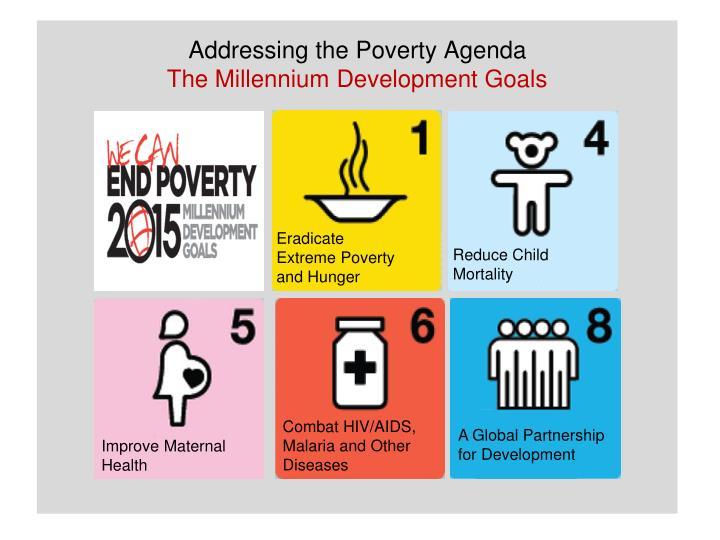 Addressing the Poverty Agenda