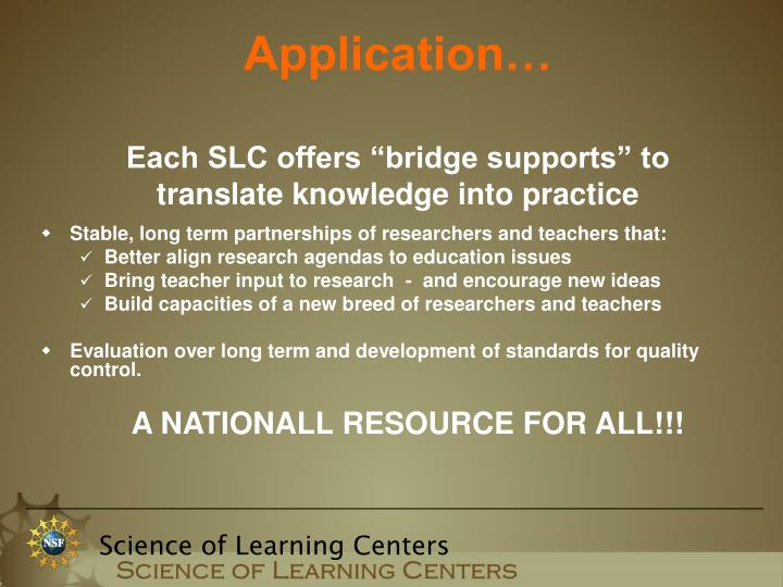 Stable, long term partnerships of researchers and teachers that: