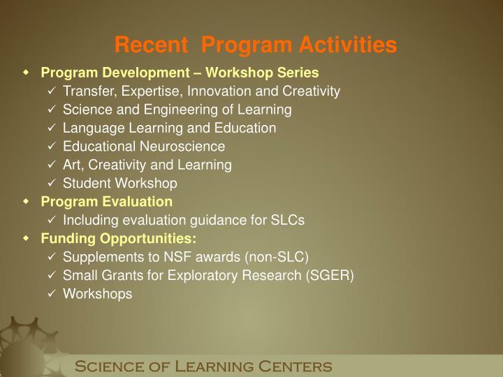 Recent  Program Activities