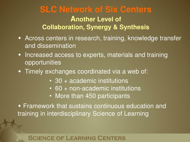 Across centers in research, training, knowledge transfer and dissemination