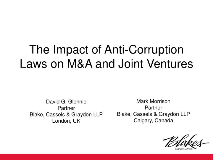 the impact of anti corruption laws on m a and joint ventures